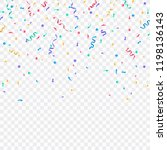 colorful confetti. festive of... | Shutterstock .eps vector #1198136143