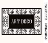 art deco border frame. template ... | Shutterstock .eps vector #1198186453