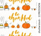 be thankful. thanksgiving... | Shutterstock .eps vector #1198232656
