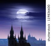 Full Moon Over Prague Castles...