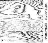 distressed grainy wood overlay... | Shutterstock .eps vector #1198541686