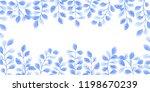 blue leaves greeting card frame ... | Shutterstock . vector #1198670239