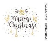 black lettering merry christmas ... | Shutterstock .eps vector #1198705993