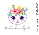 Stock vector cute cat in floral wreath and princess crown hello beautiful slogan phrase vector illustration 1198768003