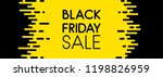 black friday sale yellow... | Shutterstock .eps vector #1198826959