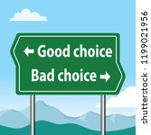 road sign  good choice  bad... | Shutterstock .eps vector #1199021956