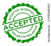 grunge green accepted word... | Shutterstock .eps vector #1199368363