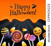 halloween sweets colorful party ... | Shutterstock . vector #1199424223