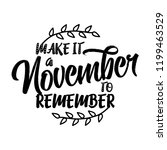 make it a november to remember  ... | Shutterstock .eps vector #1199463529