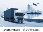transportation  import export... | Shutterstock . vector #1199491303