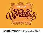 hello november brush lettering... | Shutterstock .eps vector #1199669560