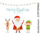 happy santa claus with reindeer ... | Shutterstock . vector #1199789860