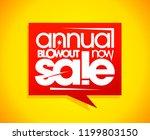 annual blowout sale  speech... | Shutterstock . vector #1199803150