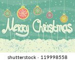 abstract christmas card on snow ... | Shutterstock .eps vector #119998558