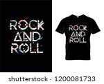 rock and roll t shirt design... | Shutterstock .eps vector #1200081733