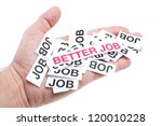 """Job offer. Job interview. Male hand holding paper notes notes with printed words """"Better Job"""" - stock photo"""
