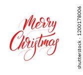 merry christmas calligraphy.... | Shutterstock .eps vector #1200178006