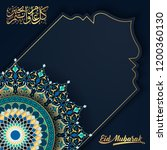 eid mubarak islamic greeting...   Shutterstock .eps vector #1200360130