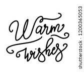 warm wishes. card poster... | Shutterstock .eps vector #1200365053