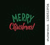 merry christmas calligraphy... | Shutterstock .eps vector #1200523936