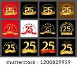 set of number twenty five year  ... | Shutterstock .eps vector #1200829939