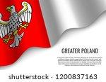 waving flag of greater poland...   Shutterstock .eps vector #1200837163