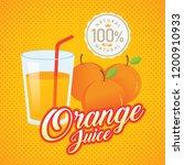orange juice vector. vintage... | Shutterstock .eps vector #1200910933