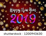 gold snow 2019 happy new year... | Shutterstock .eps vector #1200943630