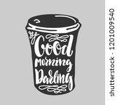 good morning darling   vector... | Shutterstock .eps vector #1201009540