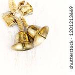 golden christmas bells on white ... | Shutterstock . vector #1201213669