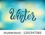 hand drawn lettering phrase...   Shutterstock .eps vector #1201547383
