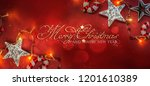 christmas and new year holidays ... | Shutterstock . vector #1201610389