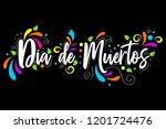 dia de muertos. day of the dead ... | Shutterstock .eps vector #1201724476