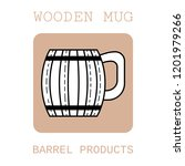 wooden mug for beer  water and... | Shutterstock .eps vector #1201979266