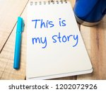 this is my story  business...   Shutterstock . vector #1202072926