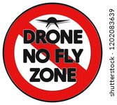 a drone no fly zone sign... | Shutterstock . vector #1202083639