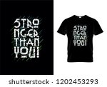 stronger than you typography t...   Shutterstock .eps vector #1202453293