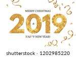 happy new 2019 year  shining... | Shutterstock .eps vector #1202985220