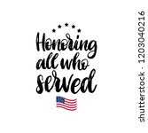 honoring all who served  hand... | Shutterstock .eps vector #1203040216