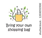 vector bring your own shopping... | Shutterstock .eps vector #1203053500