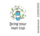 vector bring your own cup... | Shutterstock .eps vector #1203053503