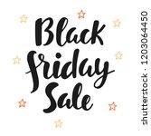 black friday sale poster. hand...   Shutterstock . vector #1203064450