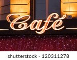 Neon Sign Of French Cafe At...