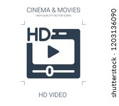 hd video icon. high quality... | Shutterstock .eps vector #1203136090