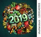 2019 hand drawn doodles... | Shutterstock .eps vector #1203140503
