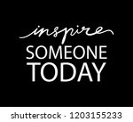 Inspire Someone Today...