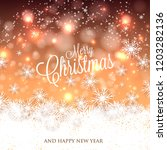 merry christmas and happy new... | Shutterstock .eps vector #1203282136