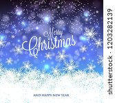 merry christmas and happy new... | Shutterstock .eps vector #1203282139