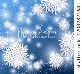 merry christmas and happy new... | Shutterstock .eps vector #1203282163