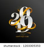 new years 2019. greeting card... | Shutterstock .eps vector #1203305353